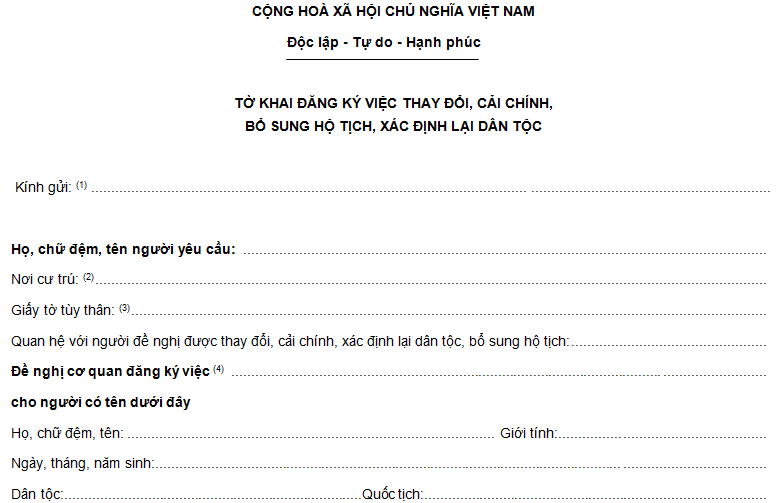 Tải mẫu tờ khai đăng ký việc thay đổi cải chính bổ sung hộ tịch xác định lại dân tộc