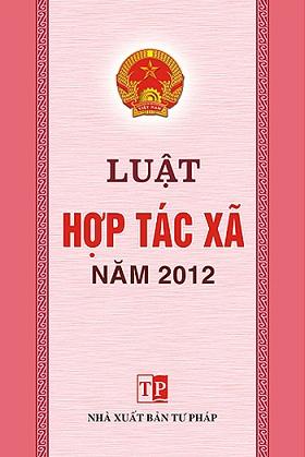 Luật Hợp tác xã năm 2012
