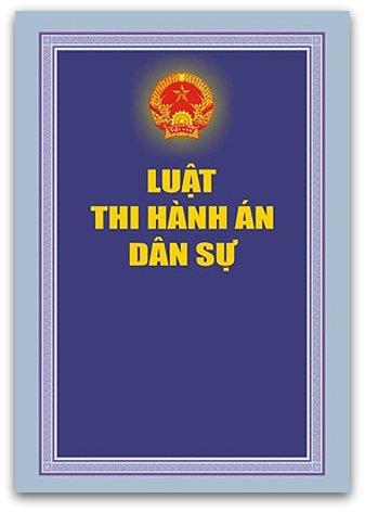 Văn bản hợp nhất Luật thi hành án dân sự – Luật Toàn Quốc