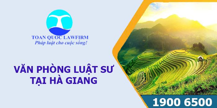 Văn phòng luật sư tại Hà Giang tư vấn luật miễn phí