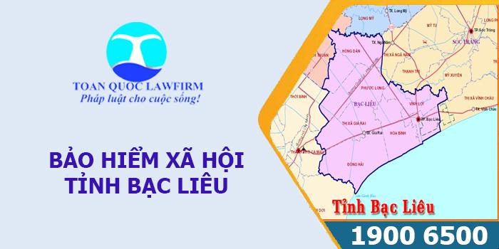 Thông tin địa chỉ, số điện thoại bảo hiểm xã hội tỉnh Bạc Liêu
