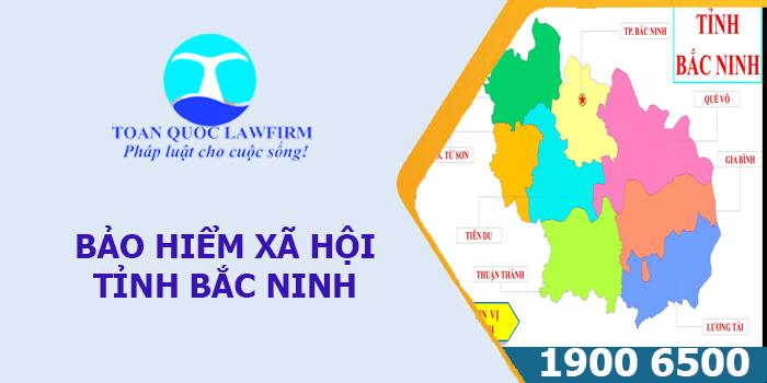 Thông tin địa chỉ, số điện thoại bảo hiểm xã hội tỉnh Bắc Ninh