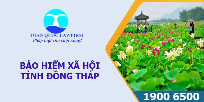 Thông tin địa chỉ, số điện thoại bảo hiểm xã hội tỉnh Đồng Tháp