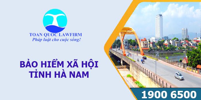 Thông tin địa chỉ, số điện thoại bảo hiểm xã hội tỉnh Hà Nam