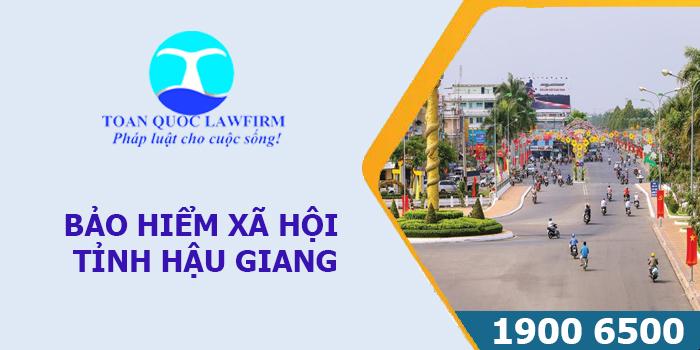 Thông tin địa chỉ, số điện thoại bảo hiểm xã hội tỉnh Hậu Giang