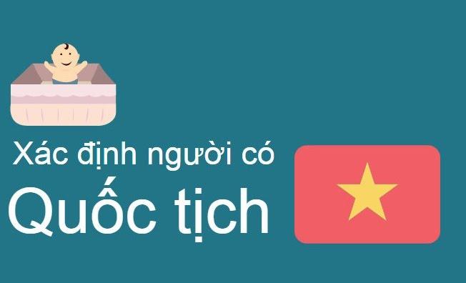 Trình tự cấp giấy xác nhận là người gốc Việt Nam