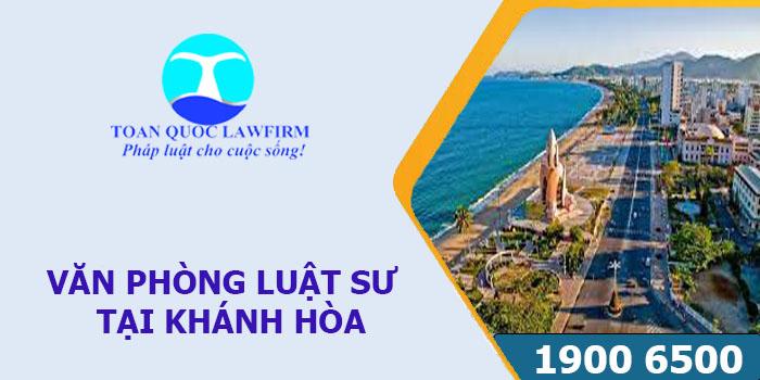 Văn phòng Luật sư tại Khánh Hòa tư vấn luật miễn phí