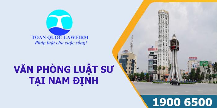 Văn phòng luật sư tại Nam Định tư vấn luật miễn phí