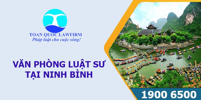 Văn phòng luật sư tại Ninh Bình tư vấn luật miễn phí