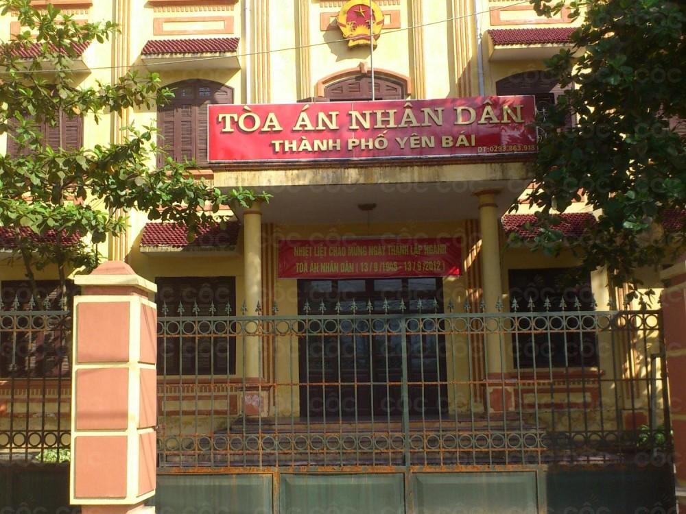 Địa chỉ tòa án nhân dân thành phố Yên Bái