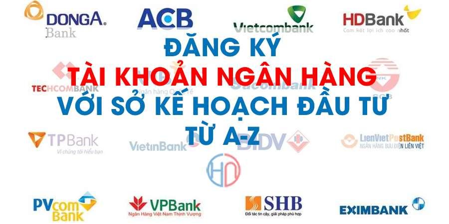 Thủ tục đăng ký tài khoản ngân hàng