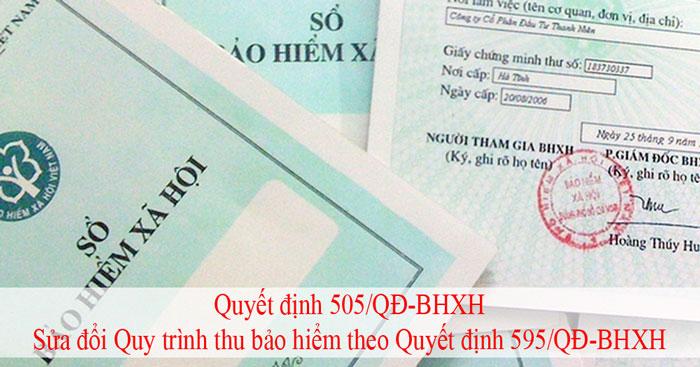 Quyết định 505/QĐ-BHXH sửa đổi quyết định 595/QĐ-BHXH về quy trình thu BHXH