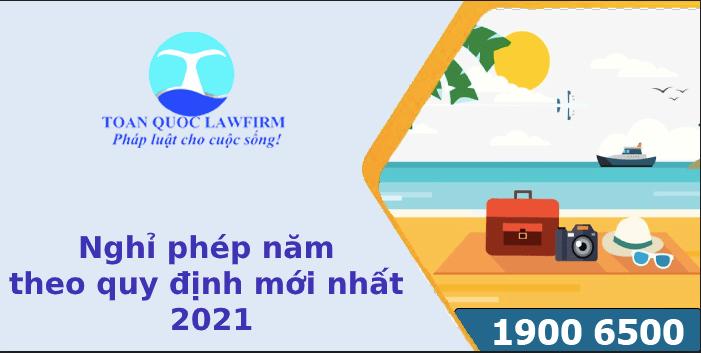 Quy định nghỉ phép năm của người lao động từ 2021 như thế nào
