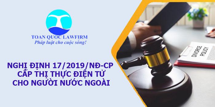 Nghị định 17/2019/NĐ-CP sửa đổi quy định cấp thị thực điện tử cho người nước ngoài