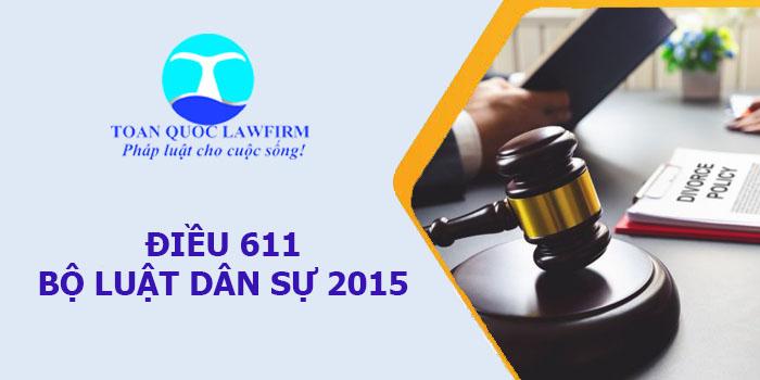 Bình luận Điều 611 Bộ luật Dân sự 2015