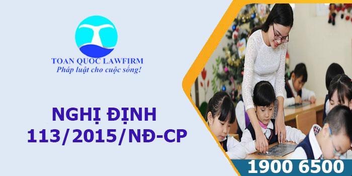 Nghị định 113/2015/NĐ-CP về phụ cấp trong ngành giáo dục