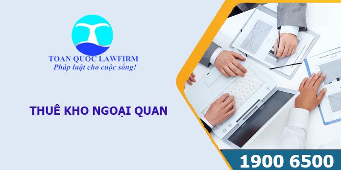 Quy định của pháp luật Việt Nam về thuê kho ngoại quan