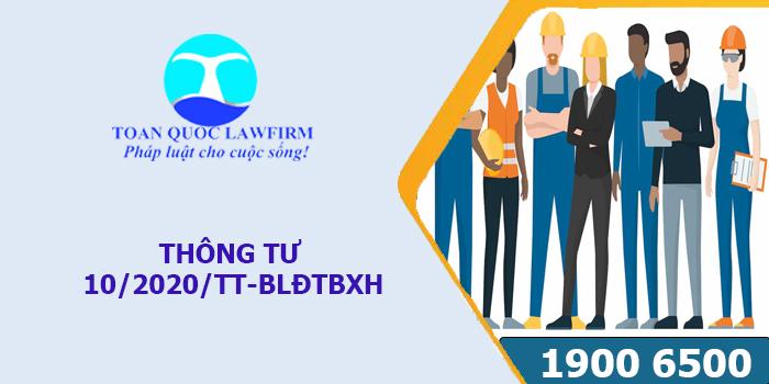 Thông tư 10/2020/TT-BLĐTBXH hướng dẫn về HĐLĐ