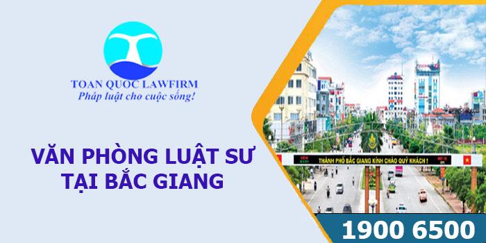 Văn phòng luật sư tại Bắc Giang tư vấn luật miễn phí