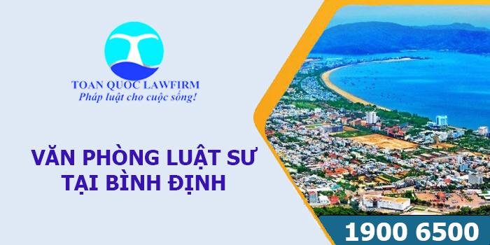 Văn phòng Luật sư tại Bình Định tư vấn luật miễn phí