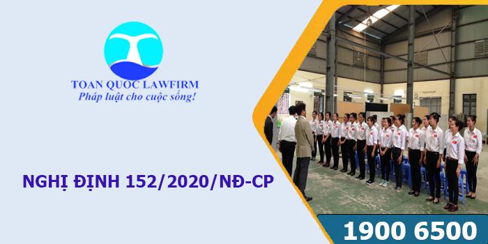 Quy định về lao động nước ngoài trong Nghị định 152/2020/NĐ-CP