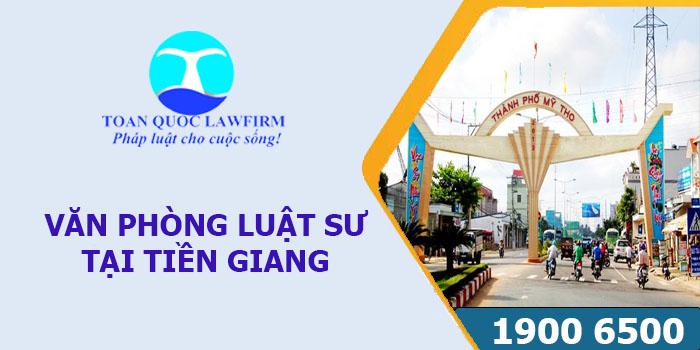Văn phòng luật sư tại Tiền Giang tư vấn luật miễn phí