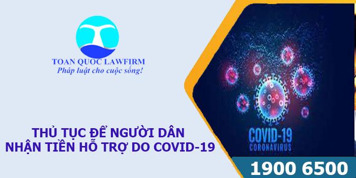 Thủ tục để người dân nhận tiền hỗ trợ do Covid-19