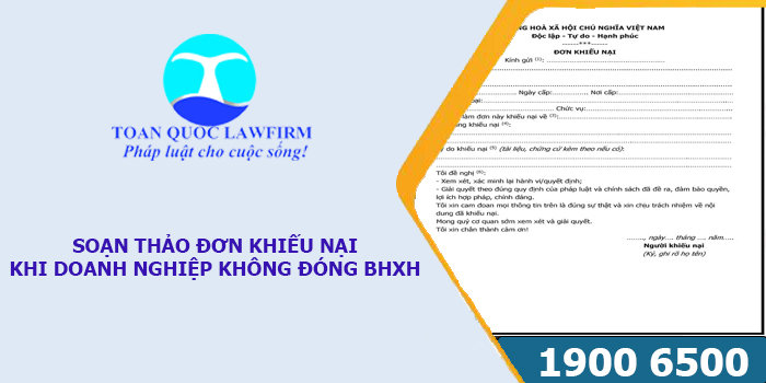 Soạn thảo đơn khiếu nại khi doanh nghiệp không đóng BHXH như thế nào