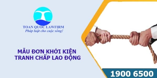 Mẫu đơn khởi kiện tranh chấp lao động theo quy định pháp luật mới nhất