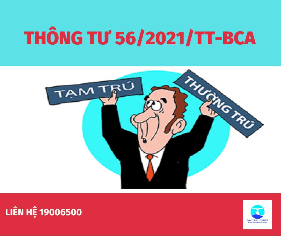 Thông tư 56/2021/TT-BCA quy định về biểu mẫu trong đăng ký cư trú