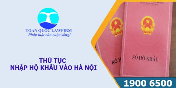 Thủ tục nhập khẩu vào Hà Nội theo quy định mới nhất