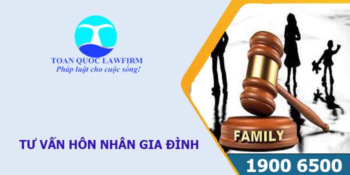Tư vấn pháp luật hôn nhân gia đình miễn phí theo quy định mới nhất